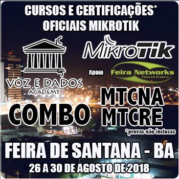 Feira de Santana - BA - COMBO - Cursos e Certificações Oficiais Mikrotik - MTCNA e MTCRE  - Voz e Dados