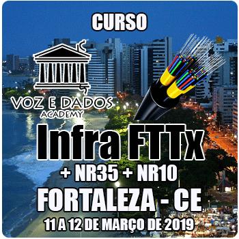 Fortaleza - CE - Curso Infraestrutura FTTx + NR35 + NR10  - Voz e Dados