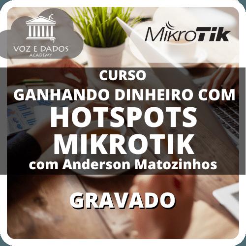 Ganhando Dinheiro com Hotspots Mikrotik - Gravado  - Voz e Dados