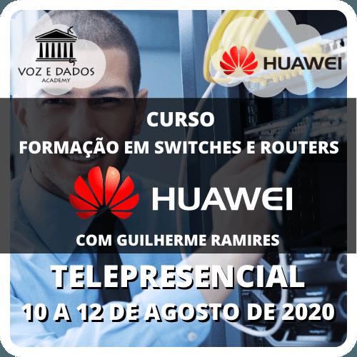 Huawei Formação em Switches e Routers - Telepresencial #1  - Voz e Dados
