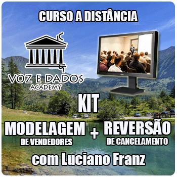 Kit - Modelagem de Vendedores + Reversão de Cancelamentos  - Voz e Dados