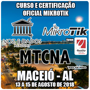 Maceió - AL - Curso e Certificação Oficial Mikrotik - MTCNA  - Voz e Dados
