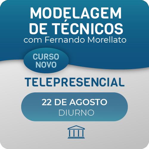 Modelagem de Técnicos de Telecom com Fernando Morellato - Telepresencial  - Voz e Dados Academy
