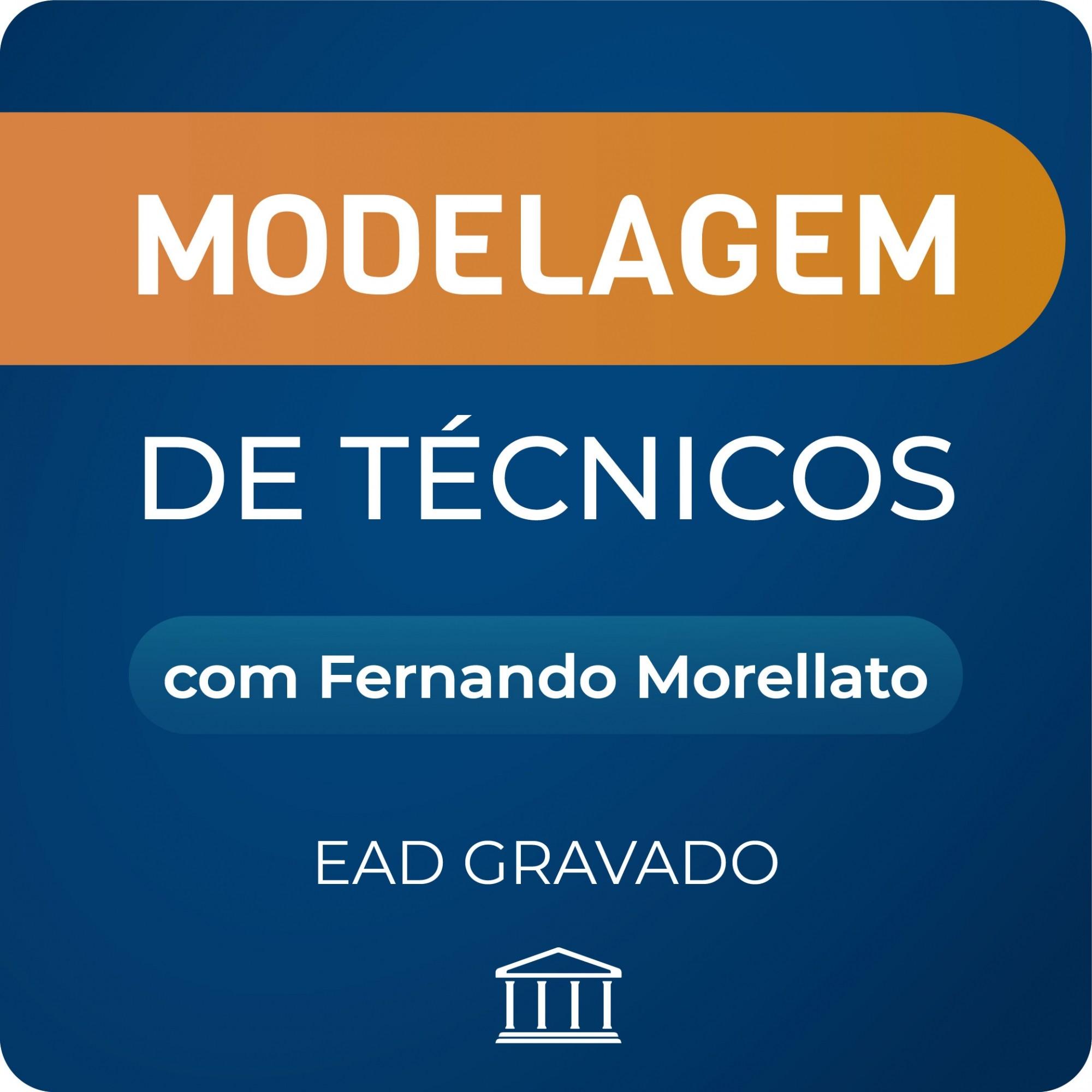 Modelagem de Técnicos de Telecom com Fernando Morellato- GRAVADO  - Voz e Dados