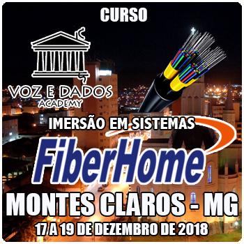 Montes Claros - MG - Imersão em Sistemas FiberHome  - Voz e Dados