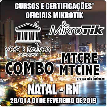 Natal - RN - COMBO - Cursos e Certificações Oficiais Mikrotik - MTCRE + MTCINE  - Voz e Dados