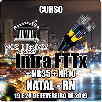 Natal - RN - Curso Infraestrutura FTTx + NR35 + NR10  - Voz e Dados