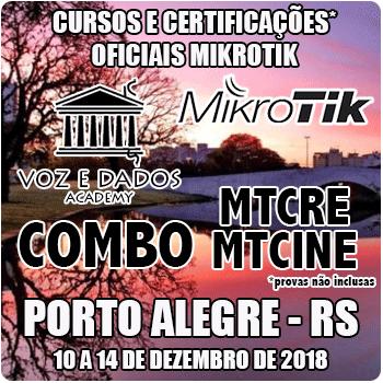 Porto Alegre - RS - COMBO - Cursos e Certificações Oficiais Mikrotik - MTCRE + MTCINE  - Voz e Dados