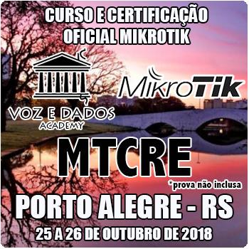 Porto Alegre - RS - Curso e Certificação Oficial Mikrotik MTCRE  - Voz e Dados