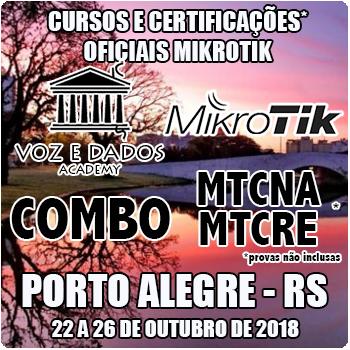 Porto Alegre - RS - Cursos e Certificações Oficiais Mikrotik - MTCNA e MTCRE  - Voz e Dados