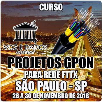 São Paulo - SP - Projetos GPON para Redes FTTx  - Voz e Dados
