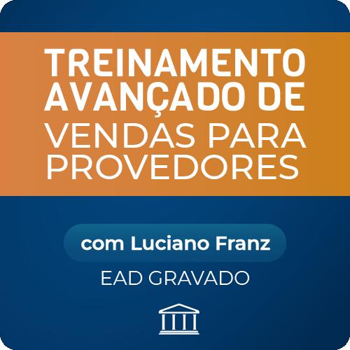 Treinamento Avançado de Vendas para Provedores de Internet - com Luciano Franz - GRAVADO  - Voz e Dados Academy