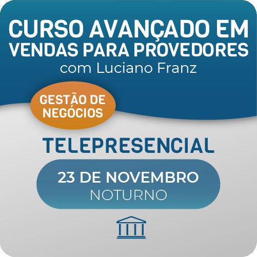 Treinamento Avançado de Vendas para Provedores de Internet com Luciano Franz - Telepresencial  - Voz e Dados Academy