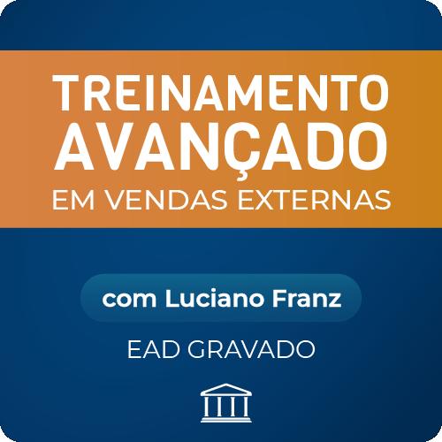 Treinamento Avançado em Vendas Externas com Luciano Franz - GRAVADO  - Voz e Dados Academy