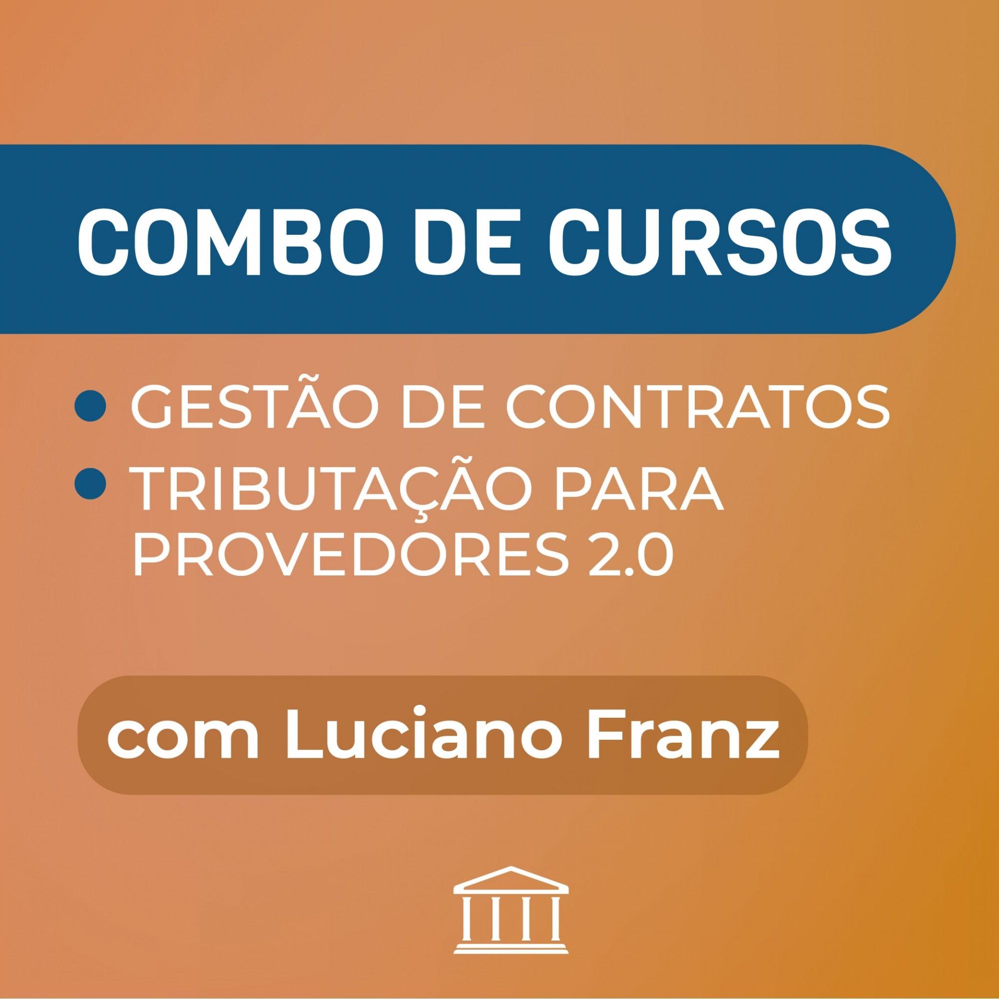 KIT TRIBUTAÇÃO 2.0 + GESTÃO DE CONTRATOS  COM LUCIANO FRANZ - R$ 1.000,00 de DESCONTO  - Voz e Dados Academy