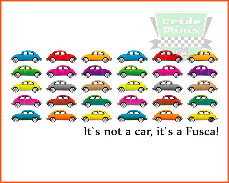 Camiseta - It's Not A Car, It's Is Fusca!