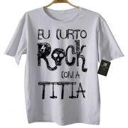 Camiseta de Rock Infantil -  Eu curto Rock com a Titia - White
