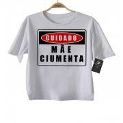 Camiseta Divertida - Mãe Ciumenta- White