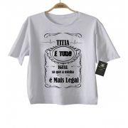 Camiseta  Titia e tudo igual - White