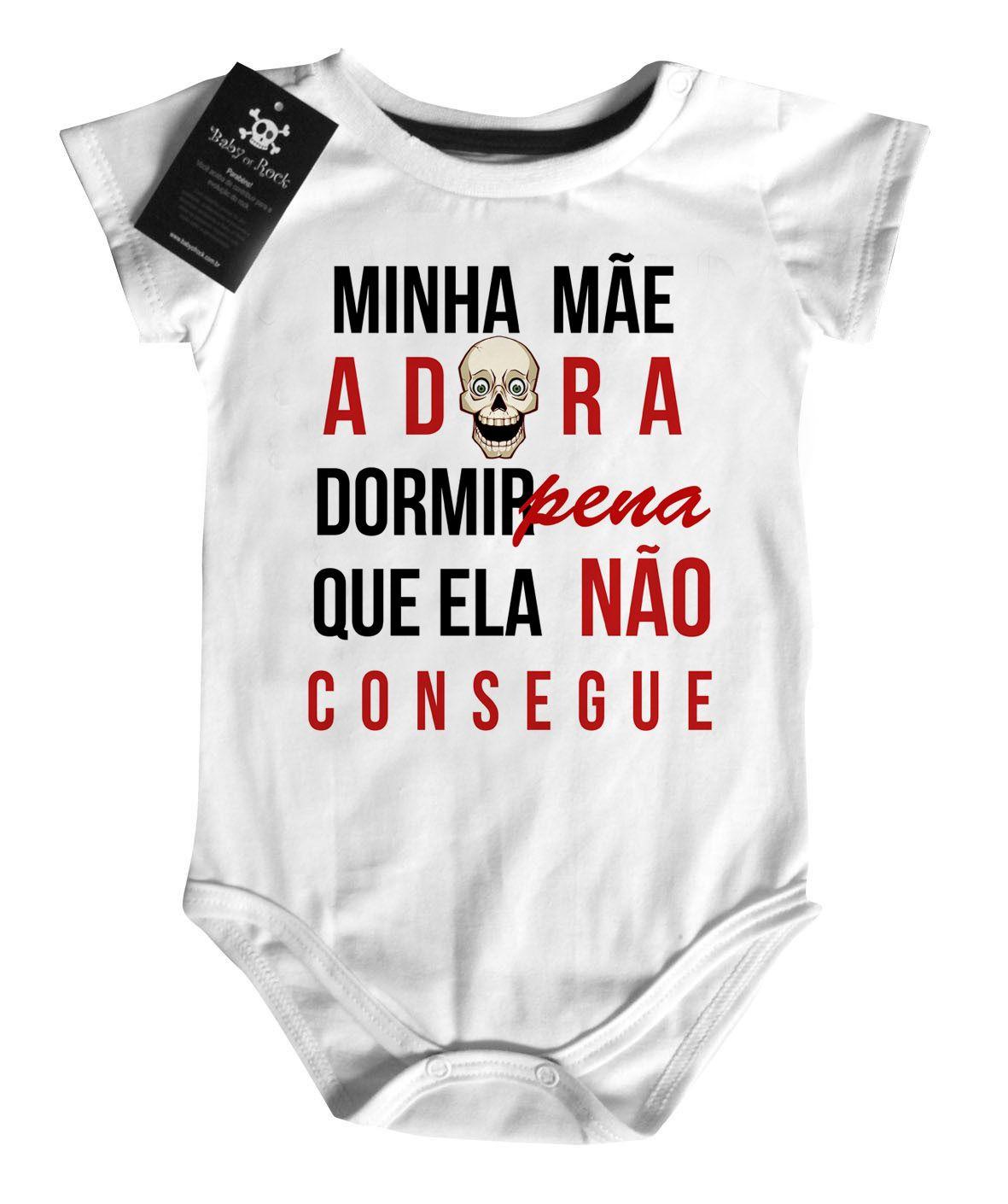 Body Divertido Bebê - Minha Mãe adora Dormir - White  - Baby Monster S/A