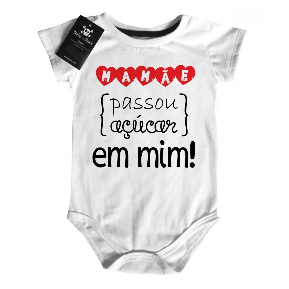 1f9425c08a3e Body Divertido Criativo Bebe - Mamãe Passou Açúcar em Mim - White - Baby  Monster ...