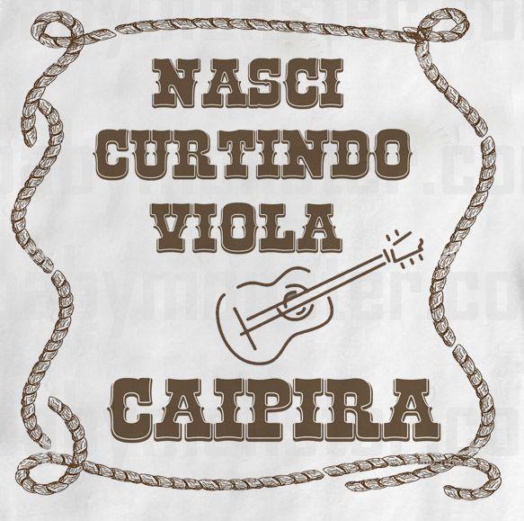 Body  Sertanejo Nasci Curtindo Viola - White  - Baby Monster - Body Bebe
