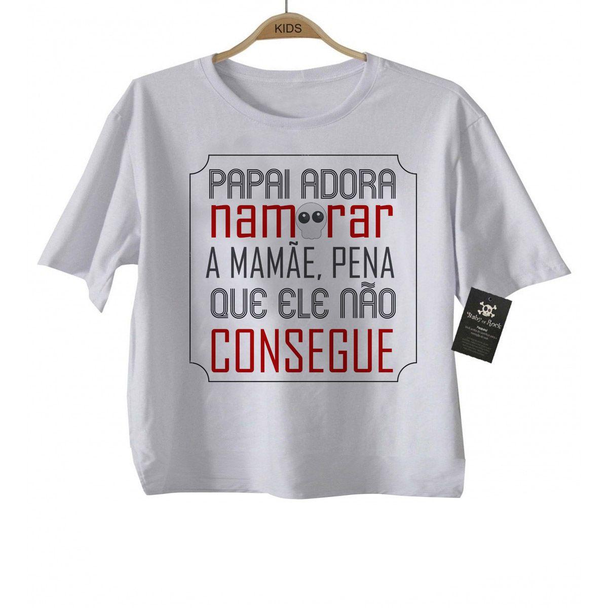 Camiseta Divertida Bebê - Papai adora namorar a mamae - White  - Baby Monster S/A