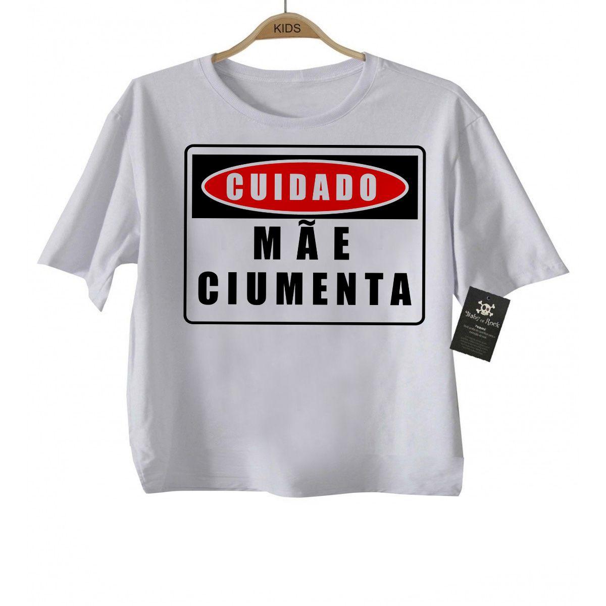 Camiseta Divertida - Mãe Ciumenta- White  - Baby Monster S/A