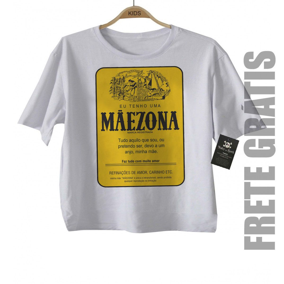 Camiseta Infantil  Especial para Mãe Mãezona - White  - Baby Monster S/A