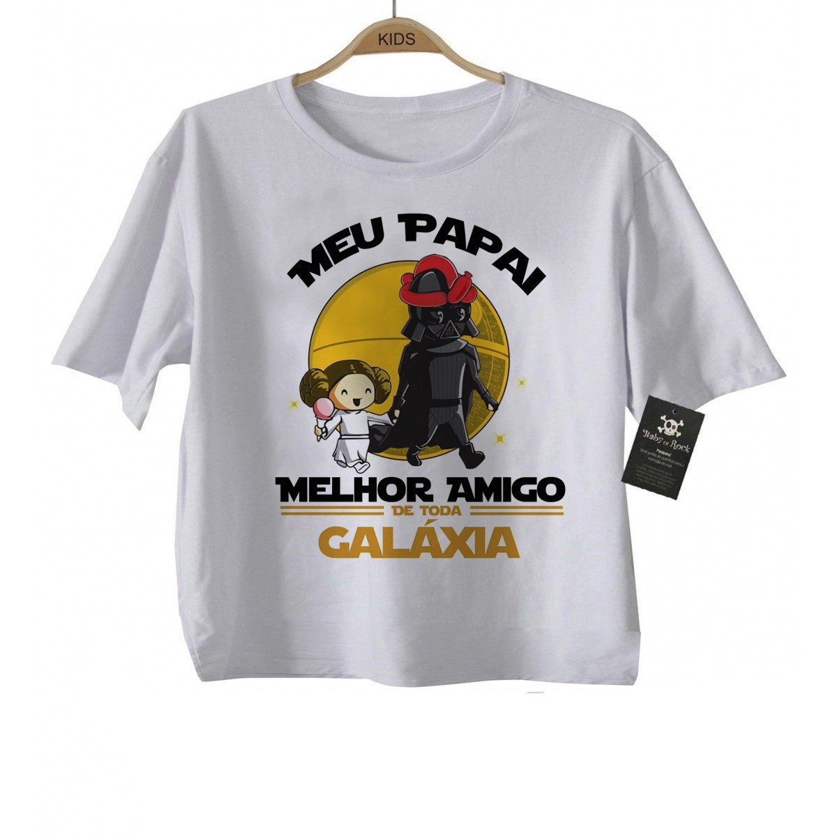 Camiseta Infantil Papai Melhor amigo da Galáxia (Menina)  - Baby Monster S/A