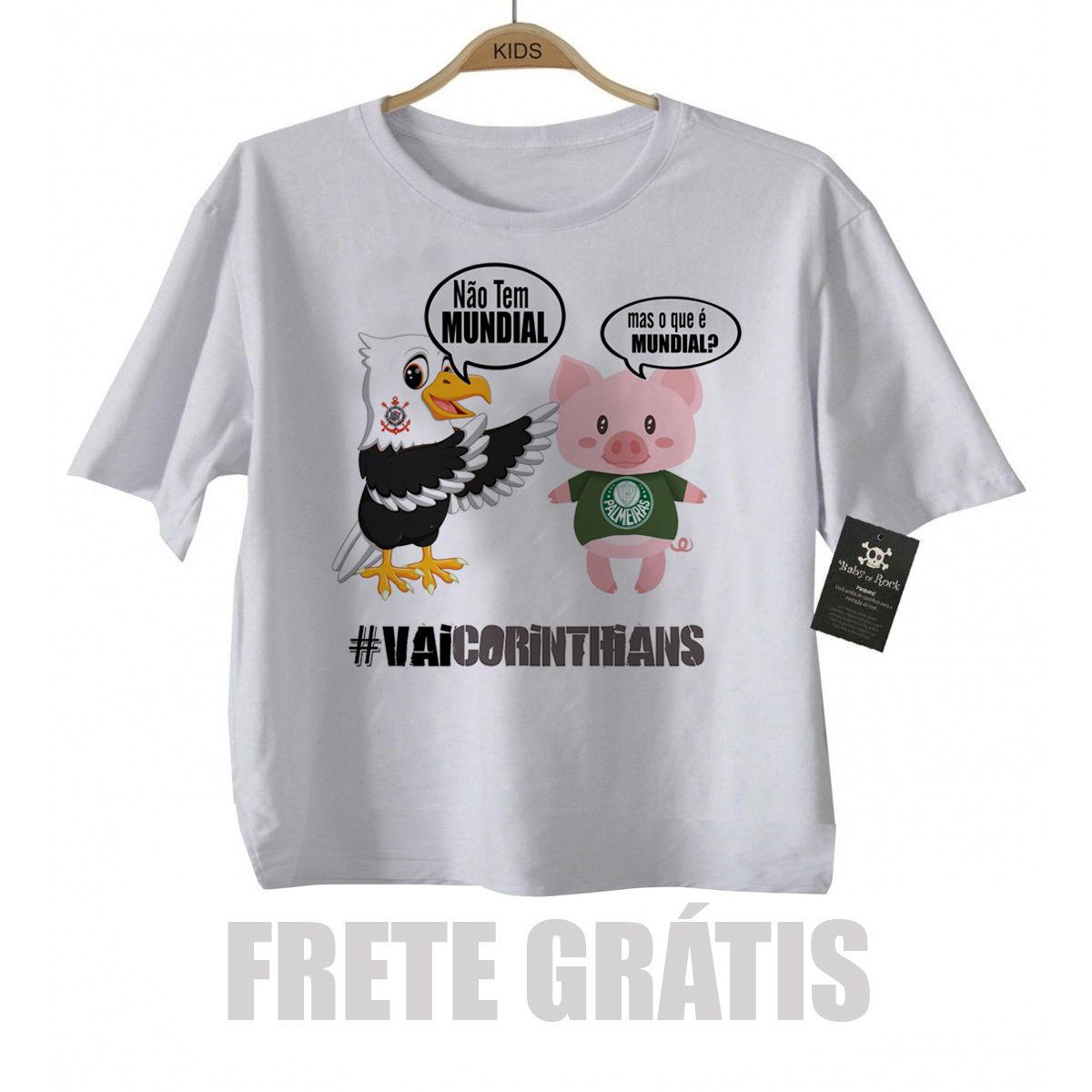 Camiseta Infantl VAI CORINTHIANS Time-  Palmeiras sem Mundial - White  - Baby Monster S/A