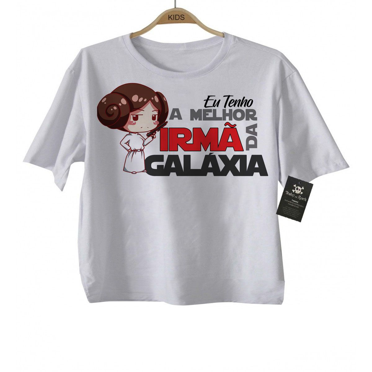 Camiseta  Nerd / Geek  Bebe eu Tenho a melhor Irmã   da Galáxia - White  - Baby Monster - Body Bebe