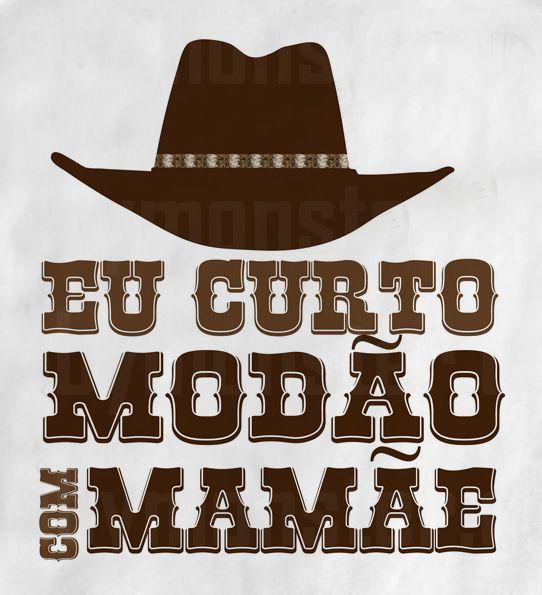 Camiseta Sertanejo Curto Modão com a Mamãe - White  - Baby Monster S/A