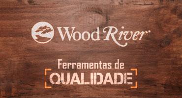 As Ferramentas WoodRiver são para vida toda!