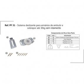 PF 31 - SISTEMA DESLIZANTE EMBUTIR/SOBREPOR 30KG SEM ROLAMENO - PERFIL