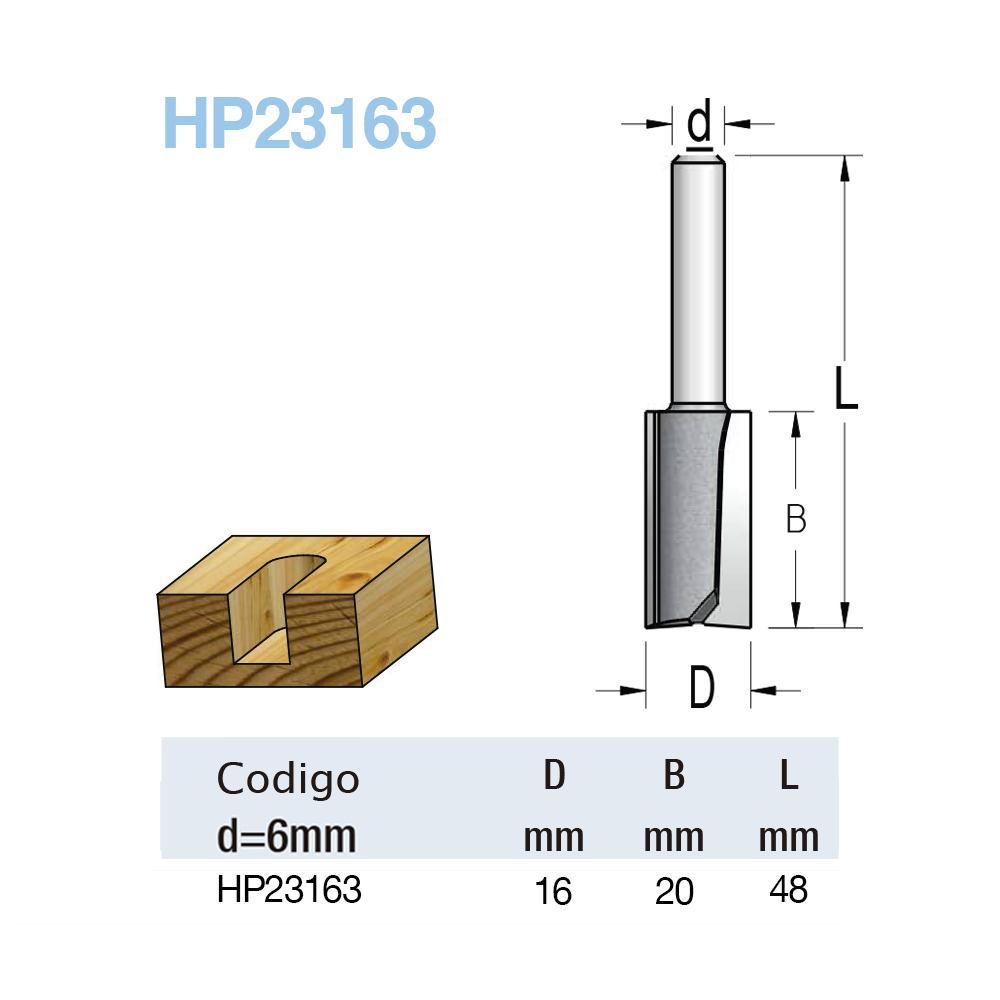 "Fresa Reta ""Woodpecker"" 16mm X 20mm -Haste 6 [HP23163] - WPW"