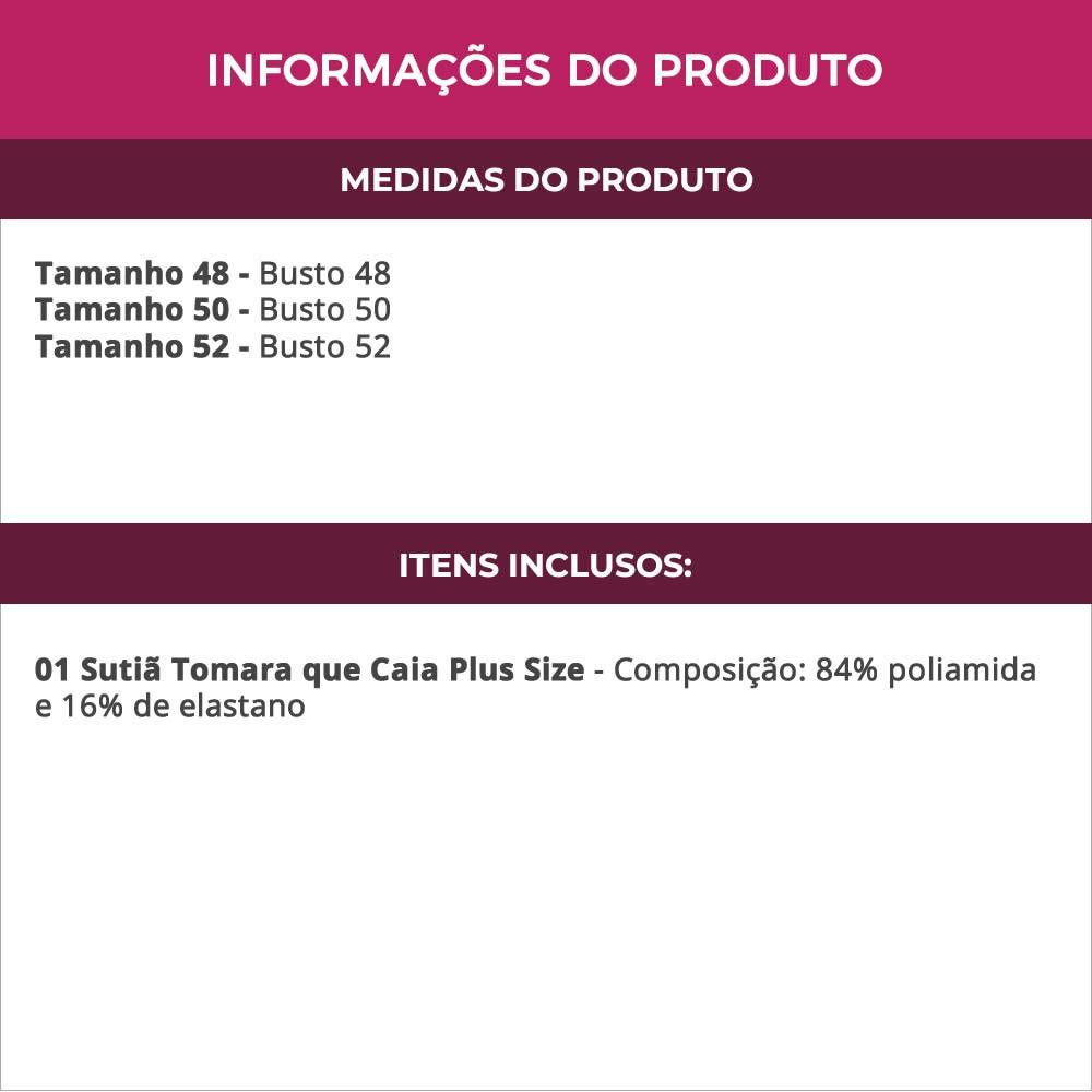 Sutiã Tomara que Caia Plus Size com Bojo e Alças Removíveis em Microfibra - TV5037