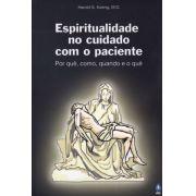 Livro: Espiritualidade no Cuidado Com o Paciente