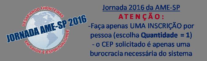 Inscrição para Jornada 2016 AME-SP - VALOR ESTUDANTE  - Loja AMESP