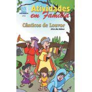 02 - CÂNTICOS DE LOUVOR - Atividade em Família