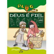 PLUG KIDS 02 - DEUS É FIEL - Revista do Aluno