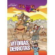 PLUG KIDS 04 - VITORIAS E DERROTAS - Revista do Aluno