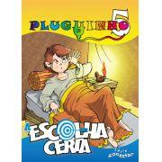 PLUGUINHO 05 - A ESCOLHA CERTA - Revista do Aluno