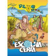 PLUG KIDS 05 - ESCOLHA CERTA - Revista do Aluno