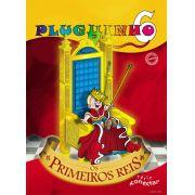 PLUGUINHO 06 - OS PRIMEIROS REIS - Revista do Aluno