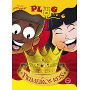 PLUG KIDS 06 - OS PRIMEIROS REIS - Revista do Aluno