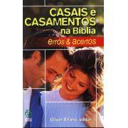 Casais e Casamentos na Bíblia - Erros e acertos