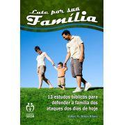 Lute por sua família