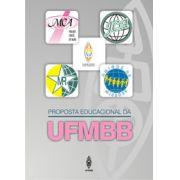 Proposta Educacional - UFMBB