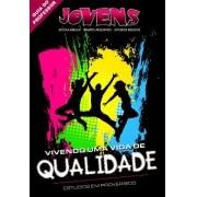 Jovens 03 - Vivendo Uma Vida de Qualidade - Professor